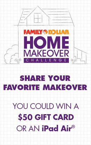Join The Family Dollar Home Makeover Challenge